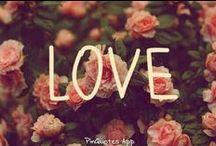 Love / by Lisa Andrews