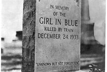 ~Girl in Blue~ /     killed by train, December 24, 1933    UNKNOWN BUT NOT FORGOTTEN