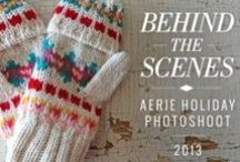 Behind The Scenes with Aerie! #MerryAerie Edition /   / by Aerie by American Eagle