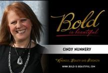 Bold is Beautiful Book / Bold is Beautiful Book. Bold is Beautiful is an anthology, a tribute, a thought and support to all women around the world to be BOLD and shine your beautiful light. This book is about standing up, and believing in yourself and find hope. This is about being yourself - See more at: http://www.cindynunnery.com/books-and-reads