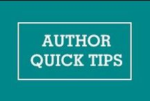 Author Quick Tips / Quick insights and tips that you can apply instantly to your book marketing to find and connect with readers online. / by Mixtus Media