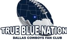 TrueBlueNation Fan Club / Fan Club of the Dallas Cowboys.