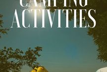 Camping Activities / If you're traveling alone or with your family, here are fun ideas for your next camping trip!