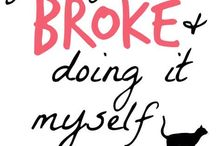 YOUNG, BROKE AND DOING IT MYSELF / Posts from my blog about me flipping a house with little to no experience.  Follow my successes (and more often than not) failures.