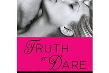 TRUTH OR DARE / TRUTH OR DARE (A Dare to Love Novel - Sept '14)  / by Mira Lyn Kelly