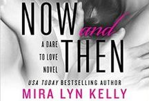 Books by Mira: NOW AND THEN (Dare to Love 3) / Ford and Brynn's book