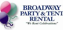 "FAVORITE Places / We RENT Party Tents & Event Equipment! ""We Rent Celebrations!"" www.BroadwayPartyRental.com"