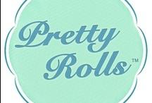 Pretty Roll