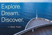 Travel Inspiration / Places, words and ideas that inspire travel. / by Holland America Line