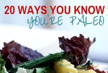 Paleo Lifestyle / Information, Resources and Recipes for eating Paleo