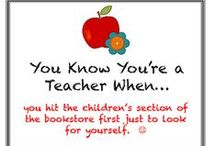 You Know You're a Teacher When...