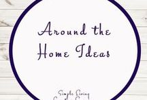Around the Home Ideas / Home Ideas | Planning | Saving Money | Educational | Financial | Organisation | Storage