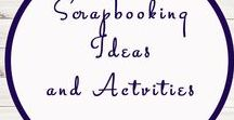 Scrapbooking Ideas / Ideas | Activities | Homeschooling | Educational | Scrapbooking  | Printables | Learning | Help | Crafts
