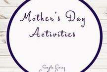 Mother's Day Activities and Ideas / Study Ideas | Activities | Homeschooling | Educational | Mother's Day| Printables | Learning | Unit Studies | Crafts
