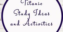 Titanic Related Ideas and Activities / Study Ideas | Activities | Homeschooling | Educational | Titanic  | Printables | Learning | Unit Studies | Crafts | Disasters | Boat | Sinking