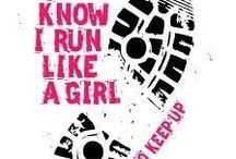 Girls on the RUN / by Shelley Meredith