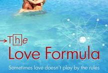 The Love Formula / The inspiration behind my latest WIP, The Love Formula.