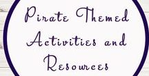 Pirate Themed Activities and Ideas / Study Ideas | Activities | Homeschooling | Educational | Pirates  | Printables | Learning | Unit Studies | Crafts | Oceans | Seas | Boats | Ships