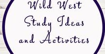 Wild West Themed Activities / Study Ideas | Activities | Homeschooling | Educational | Wild West  | Printables | Learning | Unit Studies | Crafts
