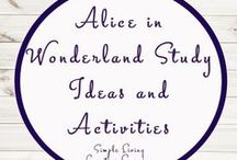 Alice in Wonderland Study Ideas and Activities / Study Ideas | Activities | Homeschooling | Educational | Alice in Wonderland  | Printables | Learning | Unit Studies | Crafts