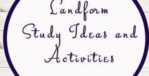 Landform Study Ideas and Activities / Study Ideas   Activities   Homeschooling   Educational   Landforms    Printables   Learning   Unit Studies   Crafts