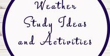 Weather Themed Activities and Ideas / Study Ideas | Activities | Homeschooling | Educational | Weather  | Printables | Learning | Unit Studies | Crafts