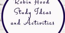 Robin Hood Themed Activities and Ideas / Study Ideas | Activities | Homeschooling | Educational | Robin Hood | Printables | Learning | Unit Studies | Crafts | Book | Novel Study | Reading