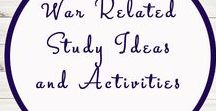 War Related Activities and Ideas / War | Homeschool | Activities | Ideas | Unit Studies | World War I | World War II | Boer War |