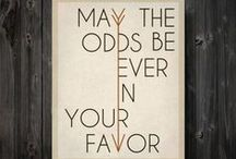 May the Odds be Ever in Your Favor  / The Hunger Games  / by Saint Mercy