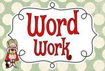 Word Work: Super Ideas & Resources