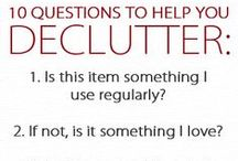 Declutter  / by Jacquie North