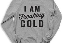 I HATE the cold
