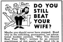 SEXISM EDUCATION.then&now / #sexism  #taylorswift  #sexistprintads  #whatissexism #equalrights #sexistpigs  #malechauvenist   #housewives  #madmen  #womensrights  #womensliberation   #ww2  #women1940s #women1950s  #1950sdiscrimination  #powerlessness #discriminationagainstwomen  #tvadvertisements #exploitationofwomen  #suffragettes #righttovote #centuryofsexism / by heidi-man