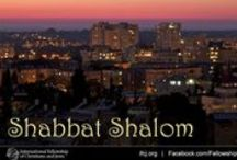 Shabbat Shalom / by The International Fellowship of Christians and Jews