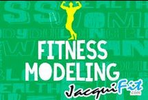 Fitness Modeling / by Jacqui Blazier, www.jacquifit.com