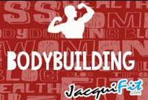 Bodybuilding / Inspirational pics of extremely fit guys and gals!  / by Jacqui Blazier, www.jacquifit.com