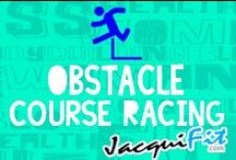 Obstacle Course Racing / Obstacle/ mud racing training, tips and awesome photos!  / by Jacqui Blazier, www.jacquifit.com