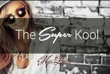 KATE: The Super Kool / Some things in life are too kool, and deserve a special board of its own, here is the board of the super kool...
