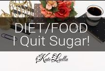 KATE: Diets & I quit sugar! / Yes - A big call for me, having eaten sugar all my life, and probably a major cause of my ongoing weight issues, so now it's time to let it go, and I can't wait!