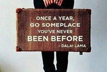 Travel... take me there / Amazing places we have and/or all dream of traveling to and a few helpful tips.