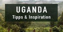 Uganda Reise | Trave Guide / Die besten Tipps und Inspiration für Reisen nach Uganda.