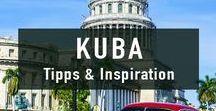 Kuba Reisen |Travel Inspiration / Die besten Tipps und Inspiration für Reisen nach Kuba