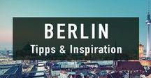 Berlin Reise |Tipps & Inspiration / Inspiration und Tipps für eine Reise nach Berln! Erleichtert die Planung.