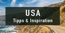 USA Reisen | Tipps & Inspiration / Alles was du für eine USA Reise wissen musst. Tipps & Inspiration zur Reiseplanung