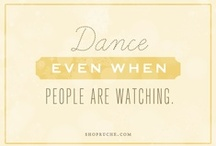 D a n c e / Just dance... love to move <3 / by Jen P
