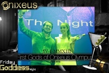 Onixeus Goddess Nights!