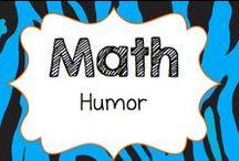 Math: Humor / Math funnies!!!