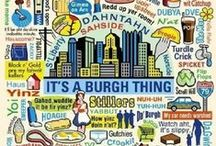 It's a 'Burgh Thang! / People, places & things related to the Steel City
