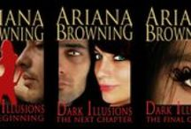 Books - Dark Illusions Series / The novels and inspiration of the series.