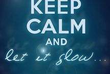 Keep Calm AND............. / by Jeanie Kay West